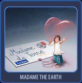 Madame la Terre